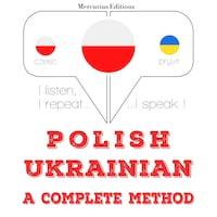 Polski - ukraiński: kompletna metoda