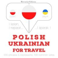 Polski - ukraiński: W przypadku podróży