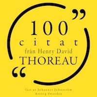100 citat från Henry-David Thoreau
