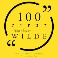 100 citat från Oscar Wilde