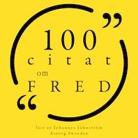 100 citat om fred