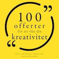 100 citat för att öka din kreativitet