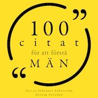100 citat för att förstå män