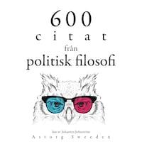 600 citat från politisk filosofi