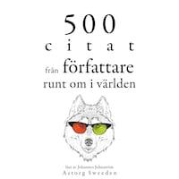 500 citat från författare runt om i världen