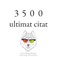 3500 ultimat citat