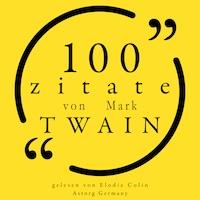 100 Zitate von Mark Twain