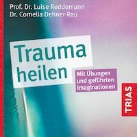 Trauma heilen (Hörbuch)
