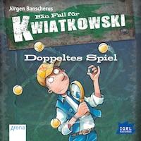 Ein Fall für Kwiatkowski. Doppeltes Spiel
