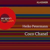Coco Chanel - Ein Leben (Feature)