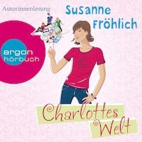 Charlottes Welt (Autorinnenlesung)