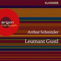 Leutnant Gustl (Ungekürzte Lesung)