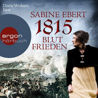 1815 - Blutfrieden (Ungekürzte Lesung)