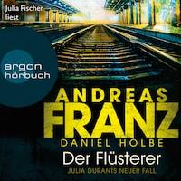 Der Flüsterer - Julia Durant ermittelt, Band 20 (Gekürzte Lesung)