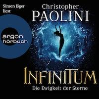 INFINITUM - Die Ewigkeit der Sterne (Ungekürzt)