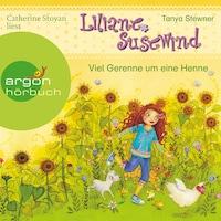 Viel Gerenne um eine Henne - Liliane Susewind (Ungekürzte Lesung mit Musik)