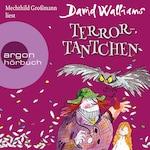 Terror-Tantchen (Ungekürzte Lesung)