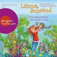 Drei Waschbären sind keiner zu viel - Liliane Susewind (Ungekürzte Lesung mit Musik)