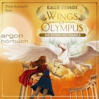 Wings of Olympus - Die Pferde des Himmels (Ungekürzte Lesung mit Musik)