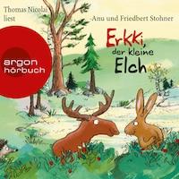 Erkki, der kleine Elch (Gekürzte Lesung)