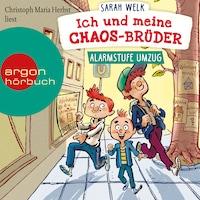 Alarmstufe Umzug - Ich und meine Chaos-Brüder, Band 1 (Ungekürzte Lesung mit Musik)