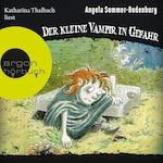 Der kleine Vampir in Gefahr - Der kleine Vampir, Band 6 (Ungekürzte Lesung mit Musik)