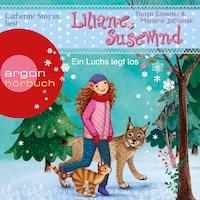 Ein Luchs legt los - Liliane Susewind, Band 12 (Ungekürzte Lesung)