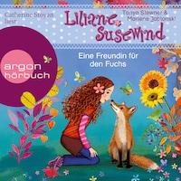 Eine Freundin für den Fuchs - Liliane Susewind, Band 14 (Ungekürzt)