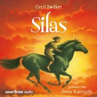 Silas (Ungekürzte Lesung)
