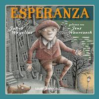 Esperanza (Autorisierte Lesefassung)