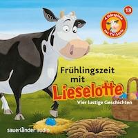 Lieselotte Filmhörspiele, Folge 13: Frühlingszeit mit Lieselotte (Vier Hörspiele)