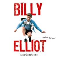 Billy Elliot (Ungekürzte Lesung)