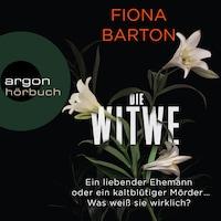 Die Witwe (Ungekürzte Lesung)