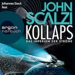 Kollaps - Das Imperium der Ströme 1 (Ungekürzte Lesung)