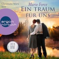 Ein Traum für uns - Lost in Love - Die Green-Mountain-Serie, Band 8 (Ungekürzte Lesung)