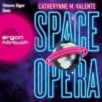Space Opera (Ungekürzte Lesung)