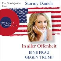 In aller Offenheit - Eine Frau gegen Trump (Ungekürzte Lesung)