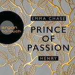 Prince of Passion - Henry - Die Prince of Passion-Trilogie, Band 2 (Ungekürzte Lesung)