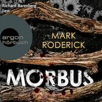 Morbus (Ungekürzt)