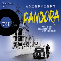 Pandora - Auf den Trümmern von Berlin. Kriminalroman (Ungekürzte Lesung)