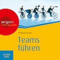Teams führen - Haufe TaschenGuide (Ungekürzte Lesung)