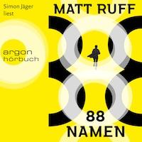 88 Namen (Ungekürzte Lesung)