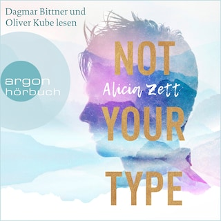 Not Your Type - Love is Queer, Band 1 (Ungekürzte Lesung)