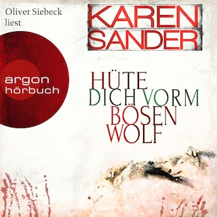 Hüte dich vorm bösen Wolf - Stadler & Montario ermitteln, Band 5 (Ungekürzt)