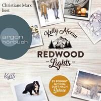 Redwood Lights - Es beginnt mit dem Duft nach Schnee - Redwood-Reihe, Band 6 (Ungekürzte Lesung)