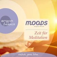 Balance Moods - Zeit für Meditation
