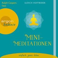Mini-Meditationen (Gekürzte Fassung)