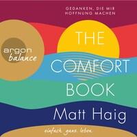 The Comfort Book - Gedanken, die mir Hoffnung machen (Gekürzt)