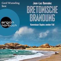 Bretonische Brandung - Kommissar Dupin ermittelt, Band 2 (Gekürzte Lesung)
