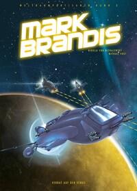 Mark Brandis - Verrat auf der Venus